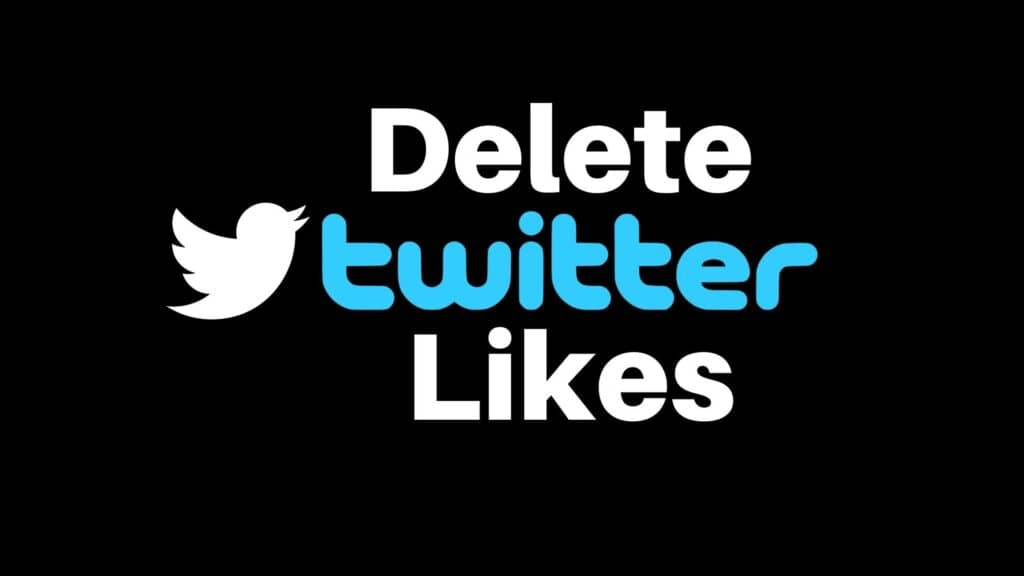 Delete Twitter Likes
